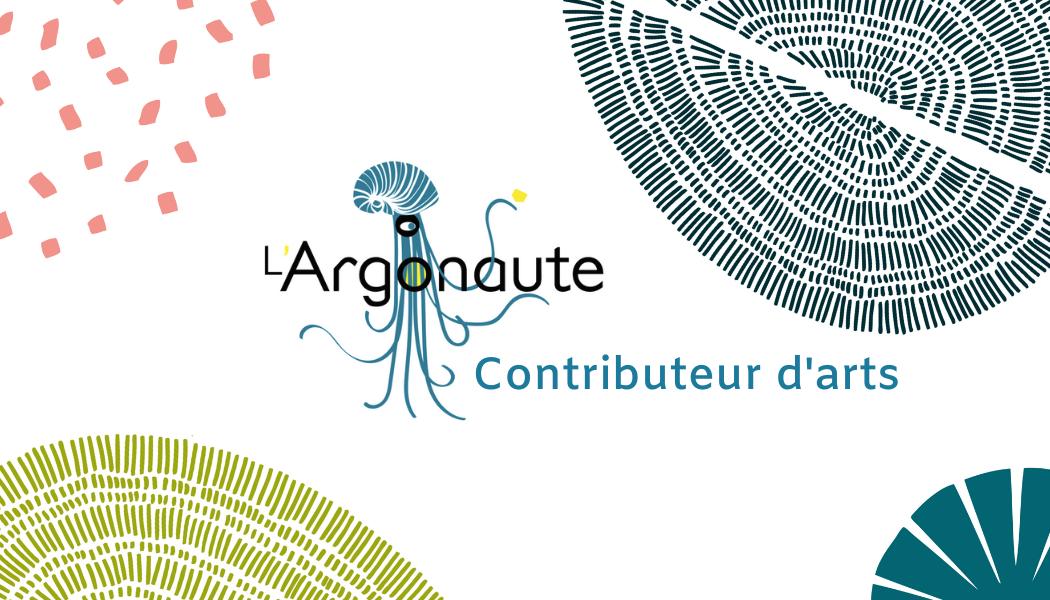 Argonaute Contributeur d'Art