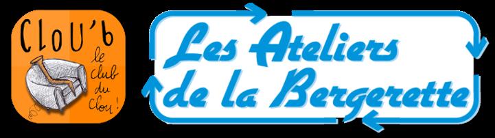 Clou'b, le Club du Clou ! des Ateliers de la Bergerette